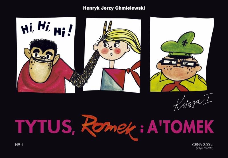 Tytus, Romek i A'Tomek - księga 1. - Tytus harcerzem (2018)