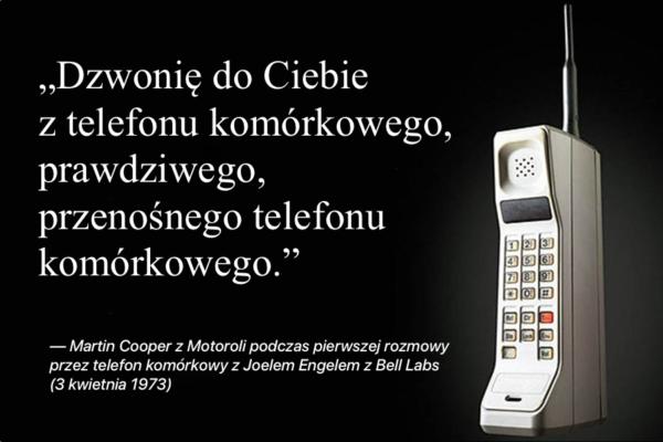 45 lat temu wykonano pierwszą rozmowę przez telefon komórkowy!