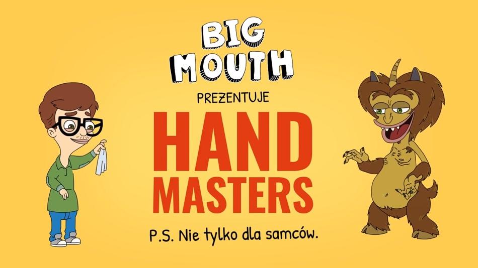Netflix i Big Mouth prezentuje Hand Masters - Pierwsze na Świecie Mistrzostwa w Masturbacji