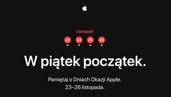 Cztery Dni Okazji Apple'a ruszają w piątek 23 listopada 2018 r.