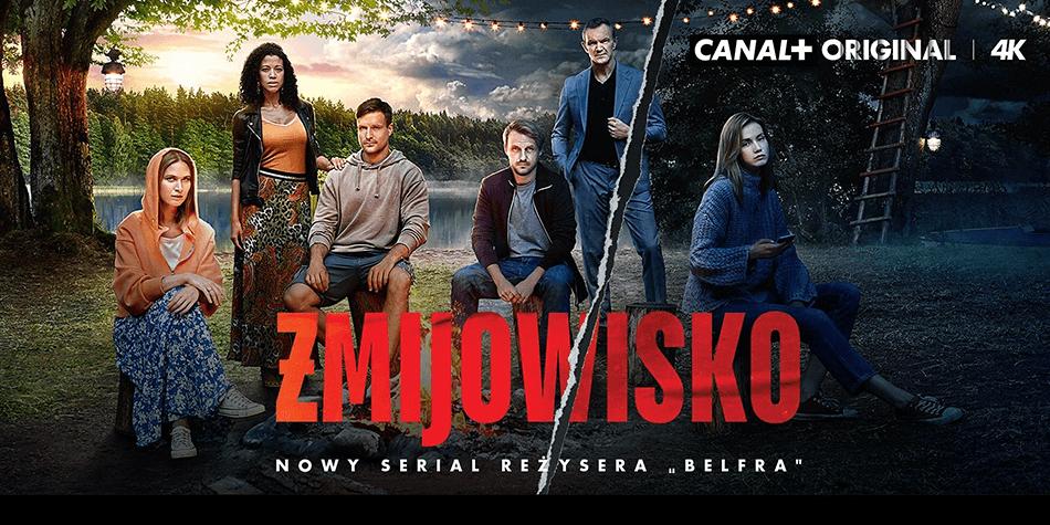 """""""Żmijowisko"""" – serial na CANAL+"""