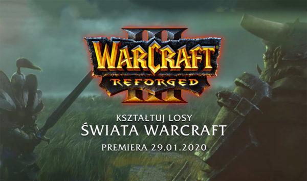 """Premiera gry """"Warcraft III: Reforged"""" 29 stycznia 2020 roku"""