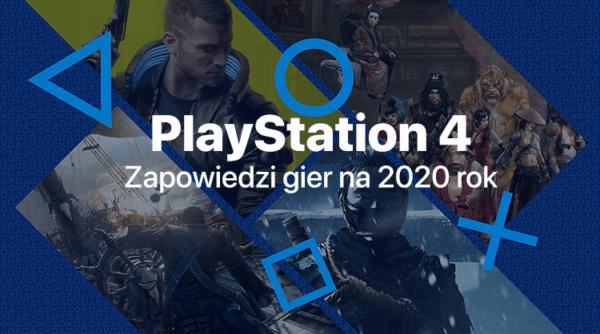 Najważniejsze premiery gier na PS4 w 2020 roku