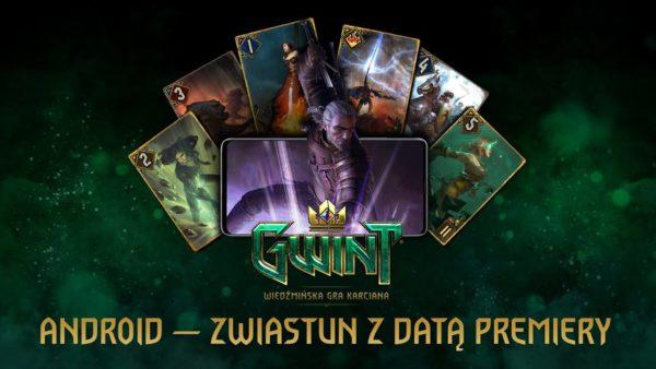 """""""GWINT Wiedźmińska Gra Karciana"""" od 24 marca na Androidzie!"""