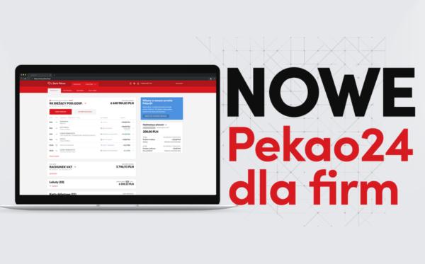 Nowy system bankowości Pekao24 dla firm już dostępny