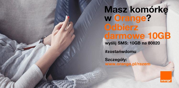 10 GB internetu mobilnego za darmo w Orange na cały kwiecień!