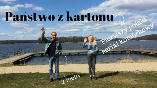 """Serial komórkowy """"Państwo z kartonu"""" od 26 kwietnia!"""