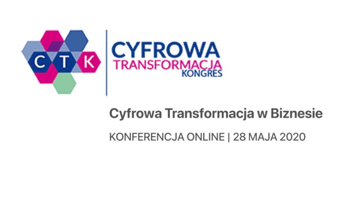 Konferencja online: Cyfrowa transformacja w biznesie (28 maja 2020)