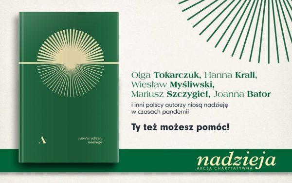 """""""Nadzieja"""" stworzona przez ponad 40 polskich pisarzy, aby pomóc w czasach pandemii"""