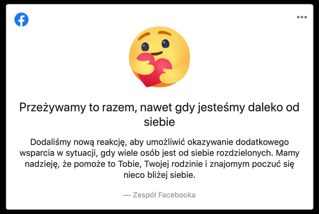 """Komunikat informujący o wprowadzeniu reakcji """"Trzymaj się"""" na Facebooku"""