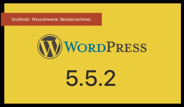 WordPress 5.5.2 z poprawkami bezpieczeństwa